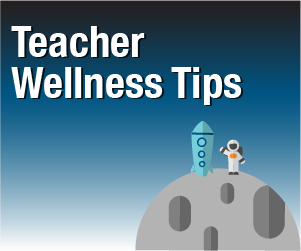 Launch Your Classroom Teacher Wellness Tips